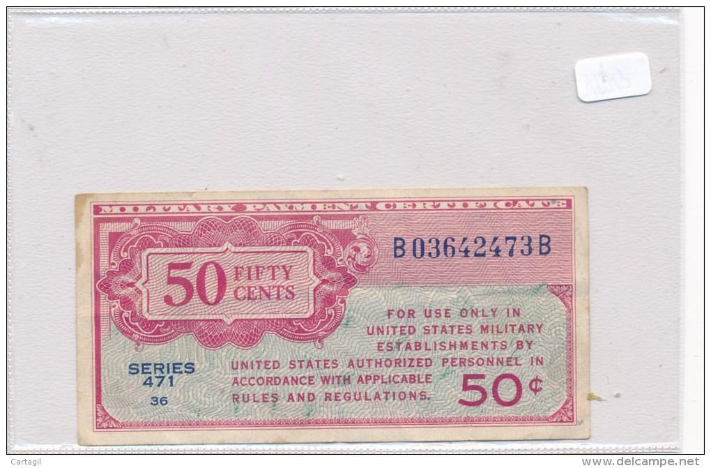 Billets-B1972-Billet Certificat  Paiement Militaire USA  50 Cents RARE  ( Type, Nature, Valeur, état... Voir 2 Scans) - [ 5] 1945-1949 : Occupazione Degli Alleati