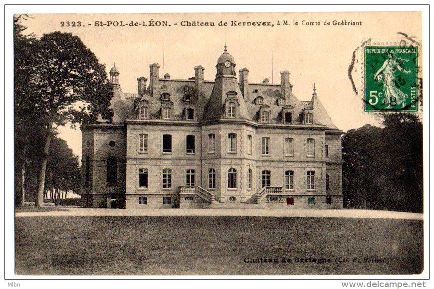 Cpa    St Pol De Léon   Chateau De Kernevez , à M. Le Comte De Guébriant    TBE - Saint-Pol-de-Léon