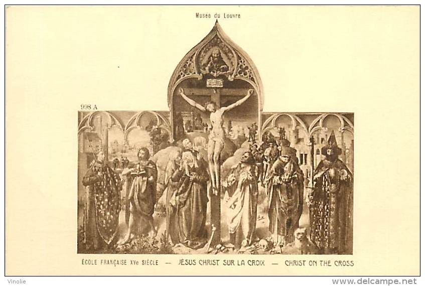 A-16 4250 : MUSEE DU LOUVRE  JESUS CHRIST SUR LA CROIX   XV° SIECLE - Arts
