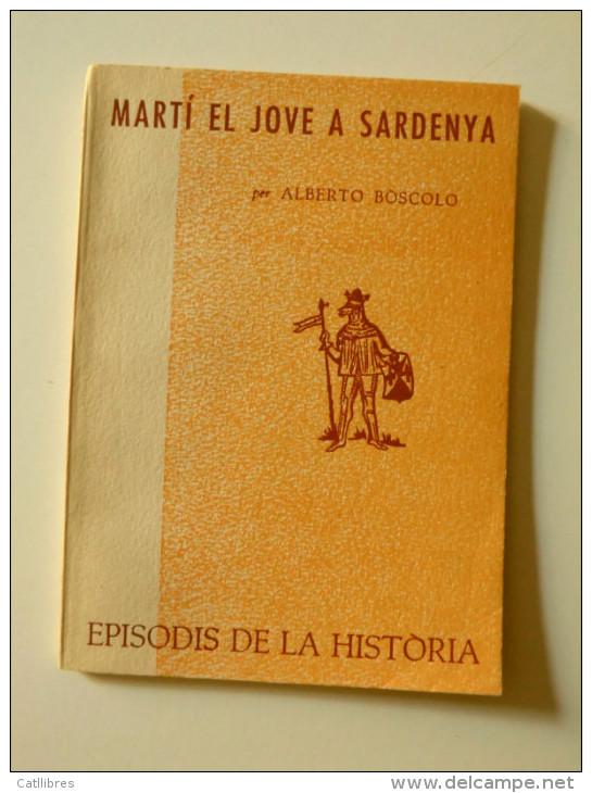 Alberto Boscolo: Martí El Jove A Sardenya (episodis De La Història Rafael Dalmau) - Cultura
