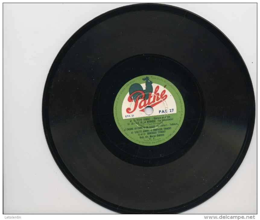 """78T??  DISQUE PATHE (18 Cm) """"BIQUETTE NE VEUT PAS SORTIR DU CHOU""""  &  """"a) LE PETIT AVOCAT -b) LA FILLE DE LA MEINIÈRE, - - 78 Rpm - Schellackplatten"""
