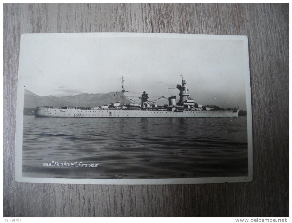 Carte Photo Du Croiseur Algérie - Bateaux
