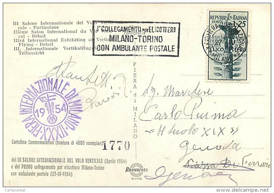 UN MOMENTO DEL SALONE INTERNAZIONALE DEL VOLO VERTICALE. VIAGGIATA - CON ANNULLI POSTALE - MILANO 1954 - Elicotteri