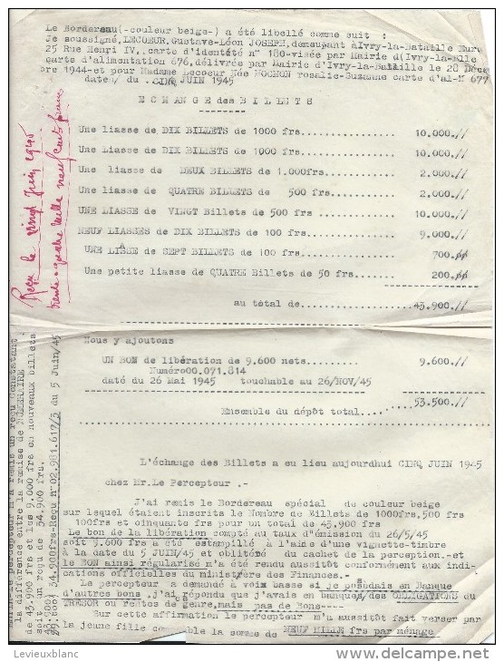 Libération/ Echange De Billets De Banque Contre Un Bon De Libération/Lecoeur/Ivry La Bataille/Percepteur/1945    OL65 - Militaria