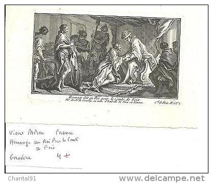 VIEUX PAPIER HOMMAGE AU ROI POUR LE COMTE DE FOIX - Old Paper