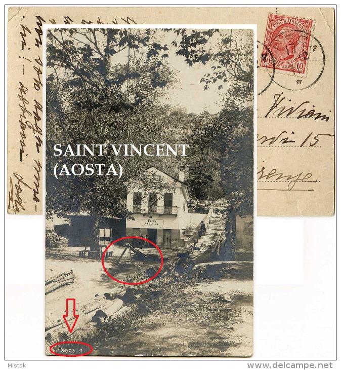 1911 - SAINT VINCENT (Aosta) - Fons Salutis - Taglio Legna - Boscaiolo - Italia