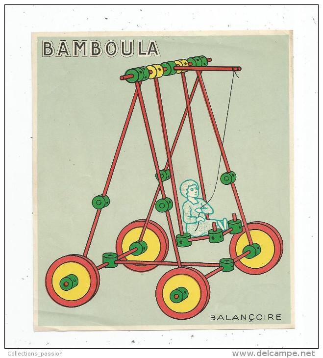 Jeux De Construction BAMBOULA , étiquette De Boite Standart : BALANCOIRE , 13 X 15 - Unclassified