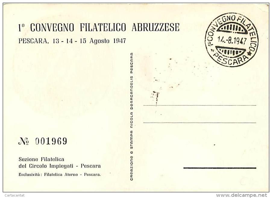 PRIMO CONVEGNO FILATELICO ABRUZZESE - PESCARA 1947. BELLA GRAFICA - ANNULLO POSTALE - Bourses & Salons De Collections