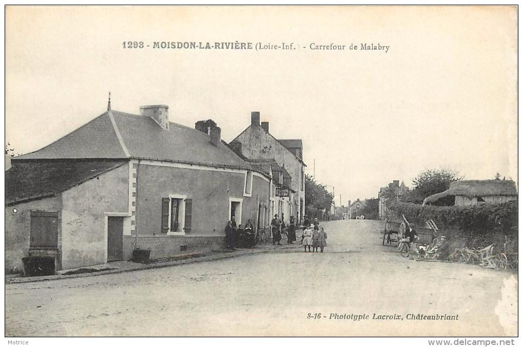 MOISDON LA RIVIERE - Carrefour De Malabry. - Moisdon La Riviere