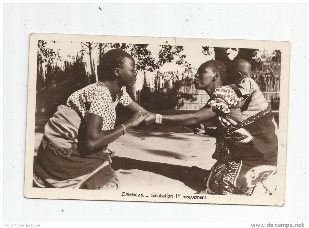 G-I-E , Cp , ZAMBEZE , ZAMBIA , ZAMBIE , Salutation 1 Er Mouvement , Femmes , Bébé , écrite - Zambie