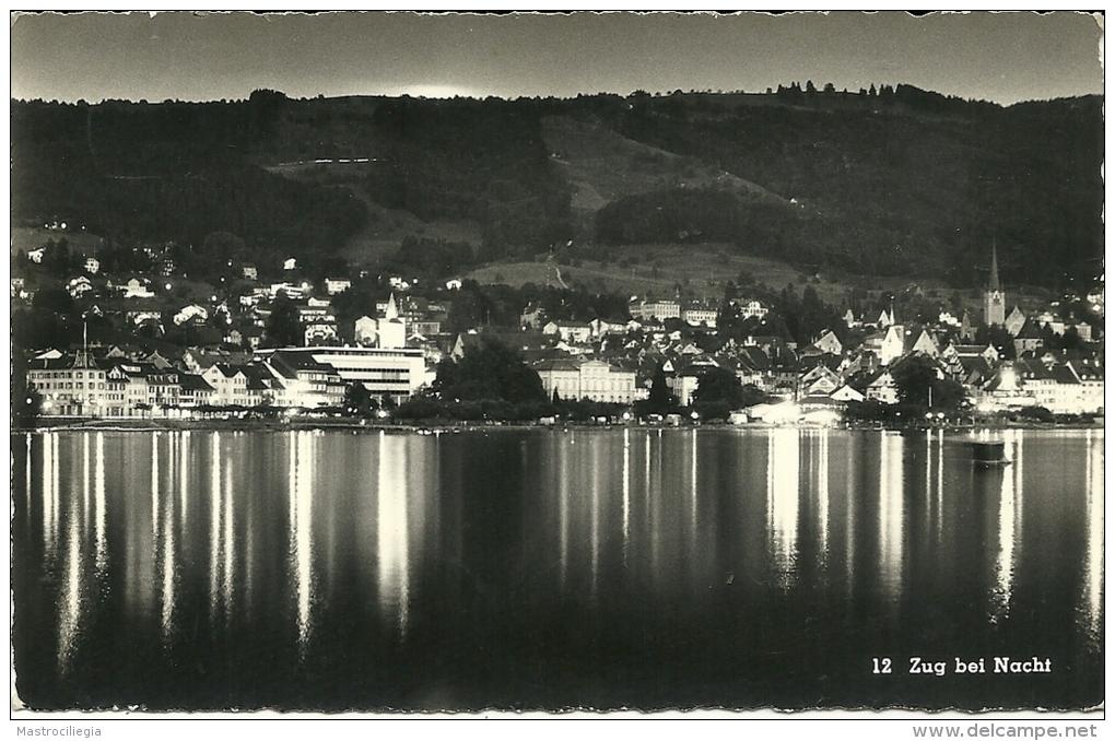SVIZZERA  SUISSE  ZG  ZUG ZOUG  Zugo  Bei Nacht   Panorama - ZG Zoug
