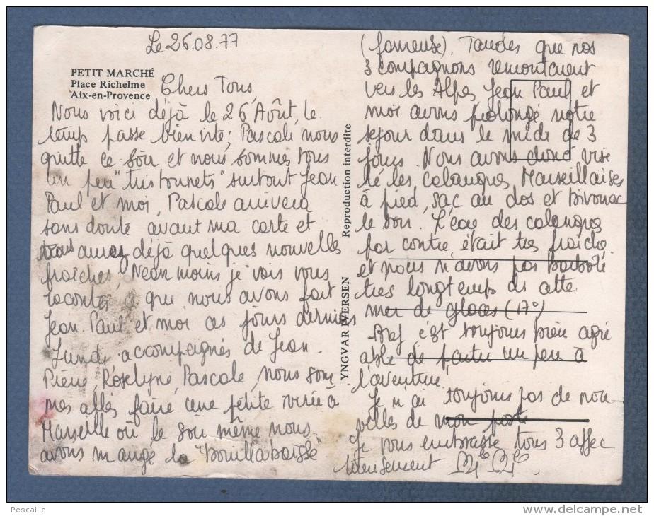 13 BOUCHES DU RHÔNE - CP AIX EN PROVENCE - PETIT MARCHE PLACE RICHELME - ILLUSTRATEUR YNGVAR IVERSEN 76 - Aix En Provence