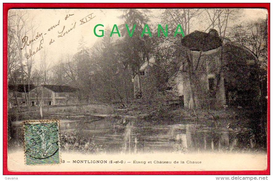 95 MONTLIGNON - Etang Et Chateau De La Chasse - Montlignon