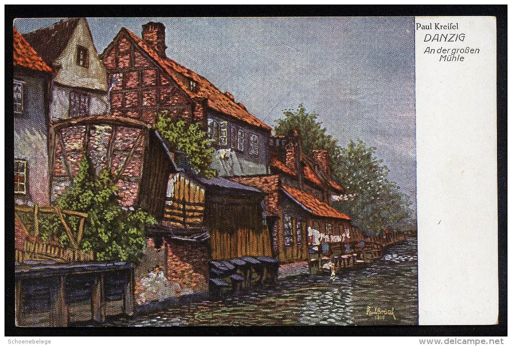 A3826) Danzig Künstler-Karte Paul Kreisel - Danzig An Der Grossen Mühle - Ungebraucht Unused - Danzig