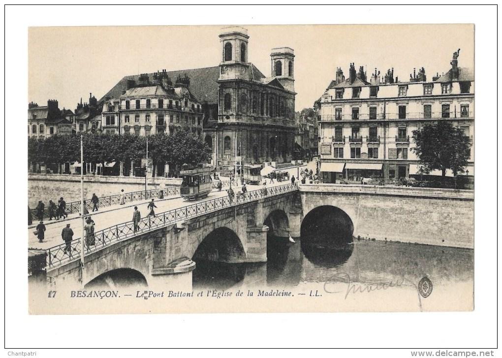 Besançon - Le Pont Battant Et L' église De La Madeleine - Besancon
