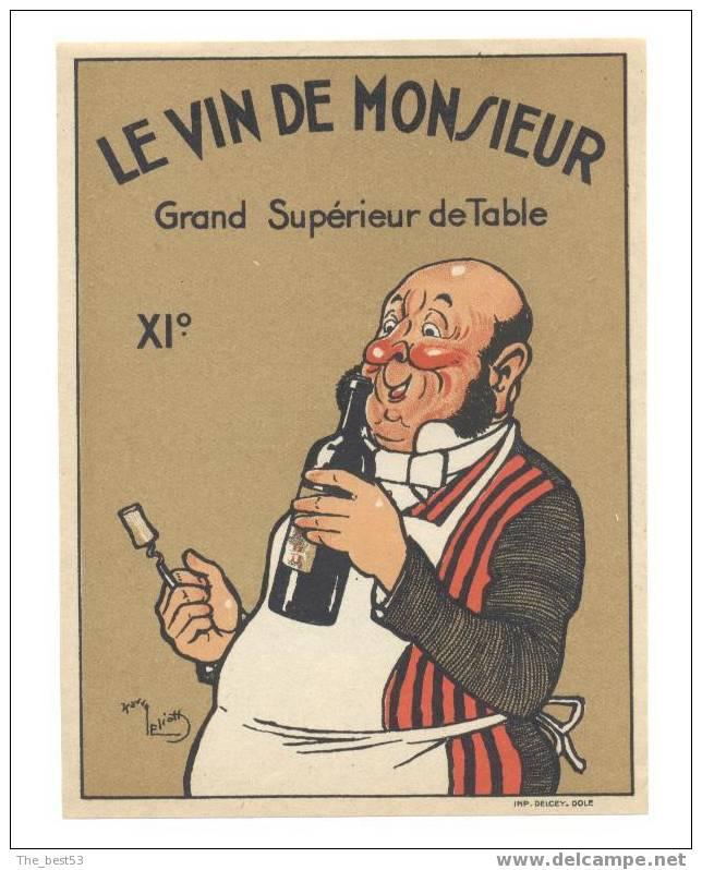 Etiquette  De Vin Grand Supérieur De Table -  Le Vin De Monsieur  -   Illustrateur H. Eliott  -  Années 1900/1910 - Etiquettes