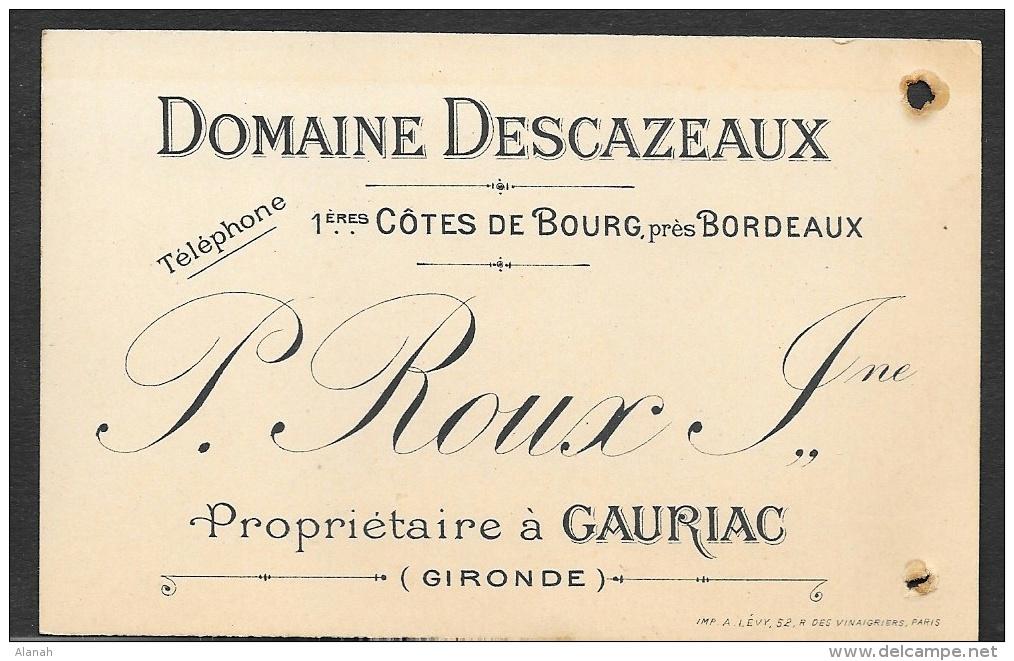 Domaine DESCAZEAUX P. ROUX Côtes De Bourg 1919 à Gauriac Gironde (33) - Cartoncini Da Visita