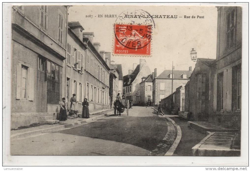 03 - AINAY LE CHATEAU - Rue Du Pont - Autres Communes
