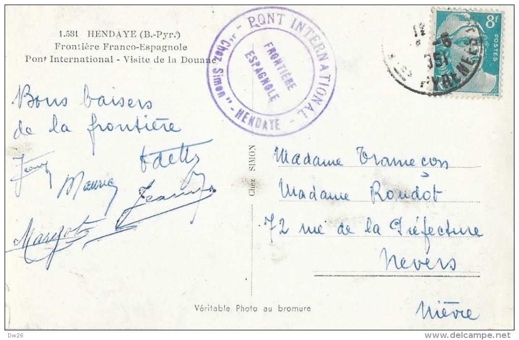 Hendaye - Frontière Franco-Espagnole - Pont International, Visite De La Douane - Carte Elcé N°1.581 - Dogana