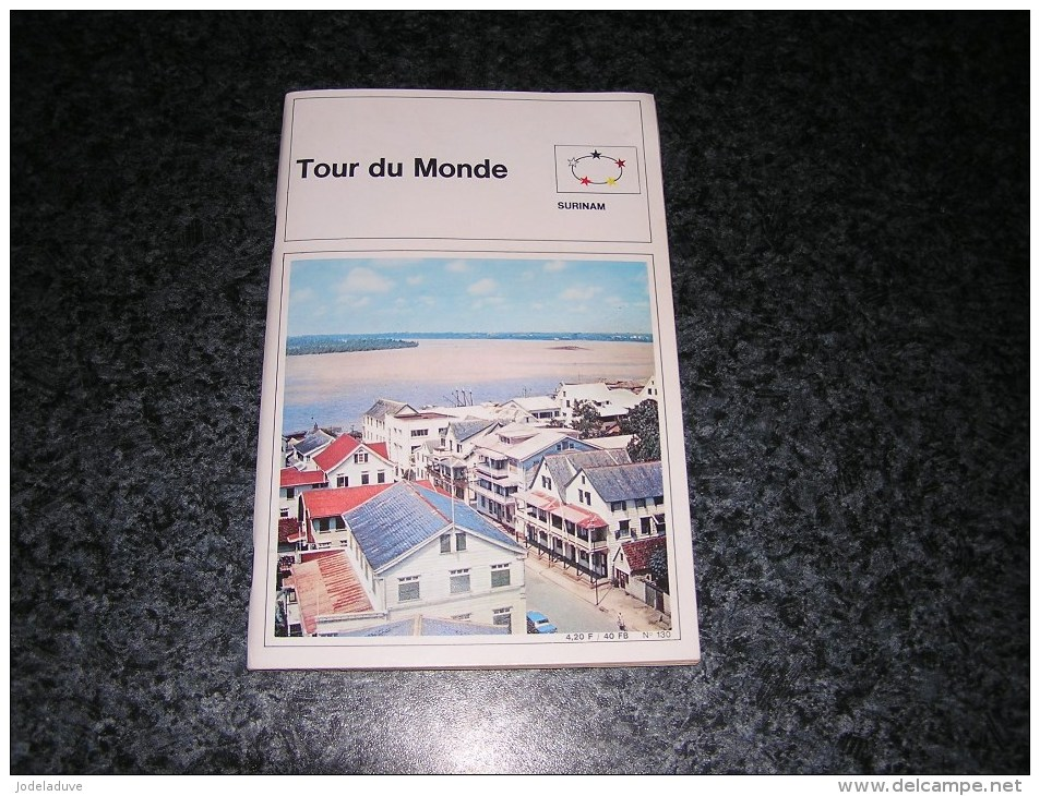 TOUR DU MONDE Surinam Amérique Du Sud Vignettes Revue Pays Géographie - Géographie