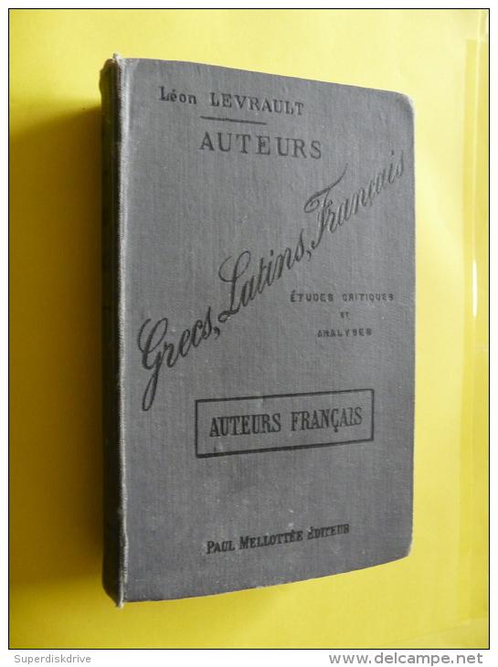 AUTEURS GRECS LATINS FRANCAIS De LÉON LEVRAULT  , P.MÉLLOTTÉ 1902 - Histoire
