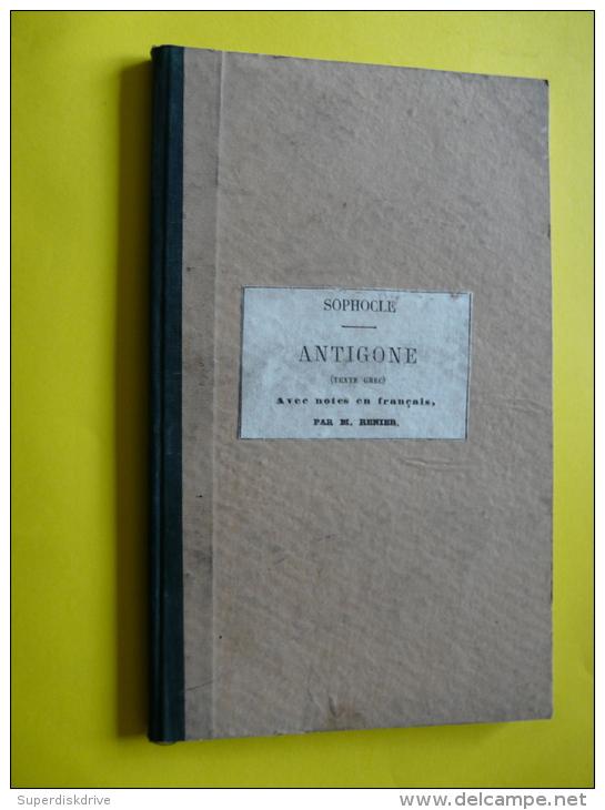 ANTIGONE  Par SOPHOCLE , A.POILLEUX 1855 - Histoire
