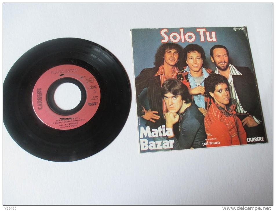 MATIA  BAZAR   ---   SOLO  TU  /  PER UN MINU TO E POI...    ---   2 Photos - Disco, Pop