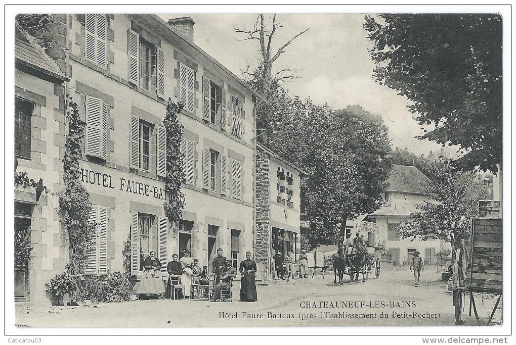 """CHATEAUNEUF-LES-BAINS (63) Hotel """"FAURE-BATTEUX"""" Près De L'Établissement Thermal Du Petit-Rocher - Belle Animation - France"""