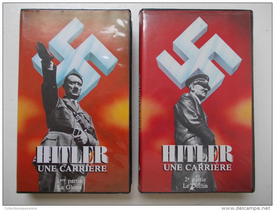 Cassette Vidéo VHS - HITLER Une Carrière - Guerre. Lot De 2 Cassettes - - Documentaires