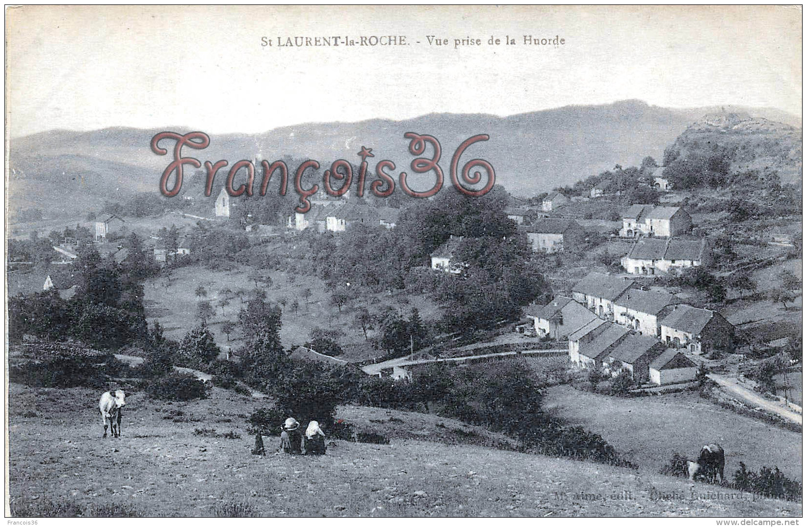 (39) Saint St Laurent La Roche - Vue Prise De La Huorde - 2 SCANS - Frankreich