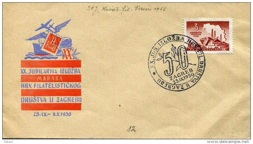 YUGOSLAVIA 1950 ZAGREB XX.JUBILARNA IZLOZBA HRV.FILATELISTICKOG - 1945-1992 République Fédérative Populaire De Yougoslavie