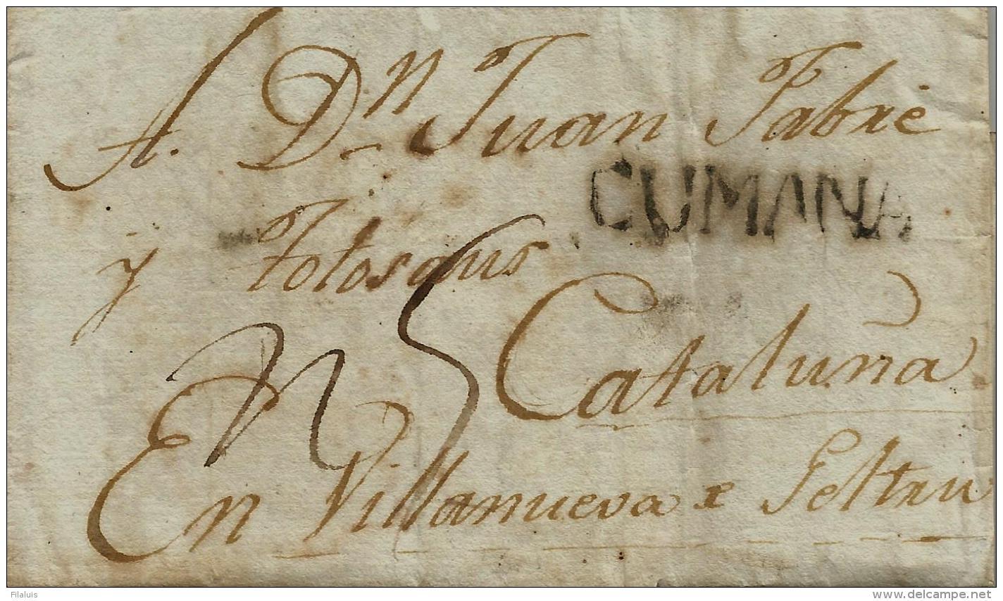 02261 Periodo Colonial Prefilatelia 1809 Carta Con Marca CUMANA / Venezuela A VilLanova I Geltru. - España
