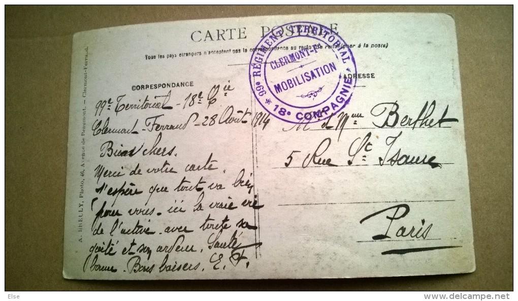 GROUPE DE MILITAIRE  CACHET  99° REGIMENT TERRITORIAL CLERMOND FERRAND  MOBILISATION - War 1914-18