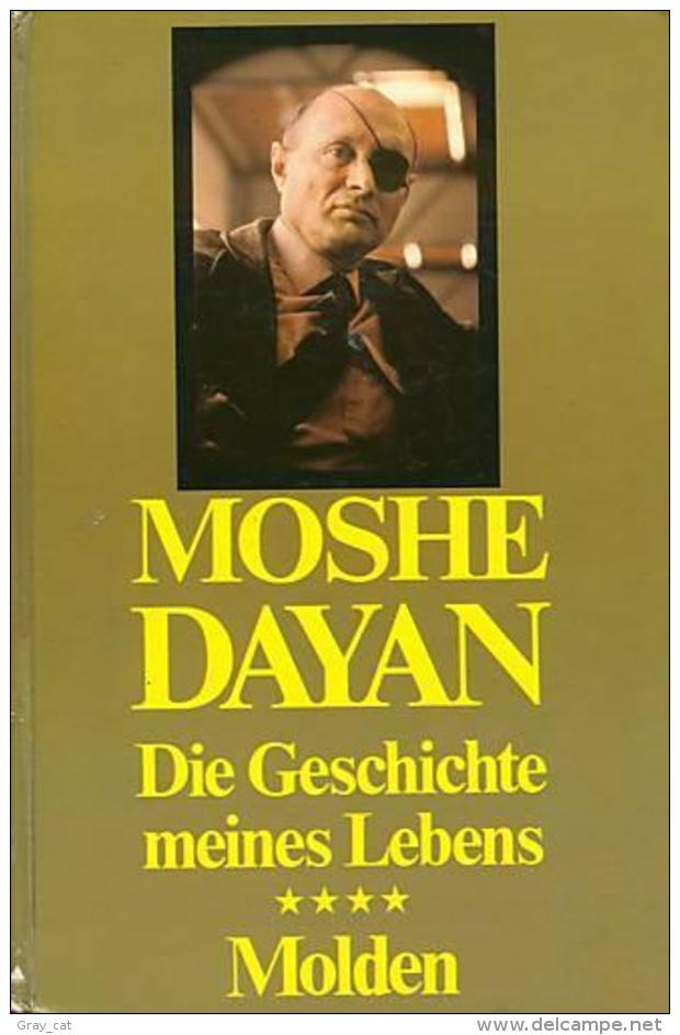 Die Geschichte Meines Lebens (Moshe Dayan) ISBN 9783217008342 - Biographies & Mémoirs