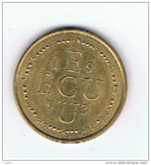 Pièce Monnaie   ECU   Europa - Coins & Banknotes