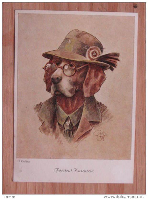 """Hund150 : Hunde In Kleidung - H. Geilfus: """"Forstrat Hasenrein"""" - Unbeschrieben - Gut Erhalten .- Köhn 2195 - Hunde"""