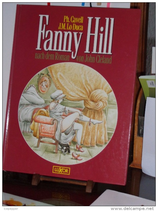 Fanny Hill   Nach Dem Roman Von John Cleland  Ph. Cavell & G.M.Lo Duca 1992  (BD Adultes) - Livres, BD, Revues