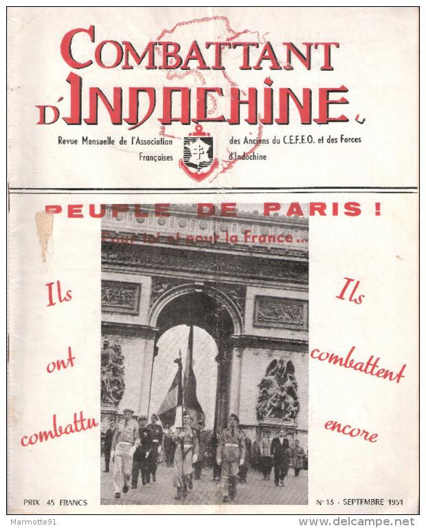 REVUE COMBATTANT INDOCHINE GUERRE CEFEO SEPTEMBRE 1951 - Libri