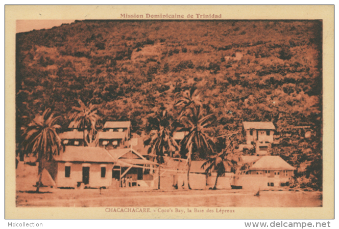 TT CHACACHACARE / Coco's Bay, La Baie Des Lépreux / - Trinidad