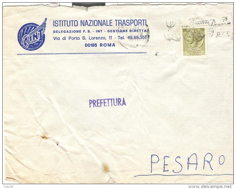 INT - ISTITUTO NAZIONALE TRASPORTI, DELEGAZIONE F.S. - ROMA,1972, BUSTA COMMERCIALE CON LOGO, NOTA STORICA - Ferrovie