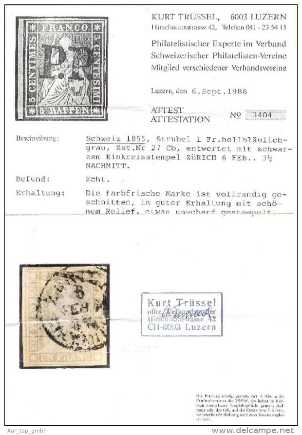 Schweiz Strubel 1 Fr. Sw. SF Zu#27Cb Attest - 1854-1862 Helvetia (Ungezähnt)