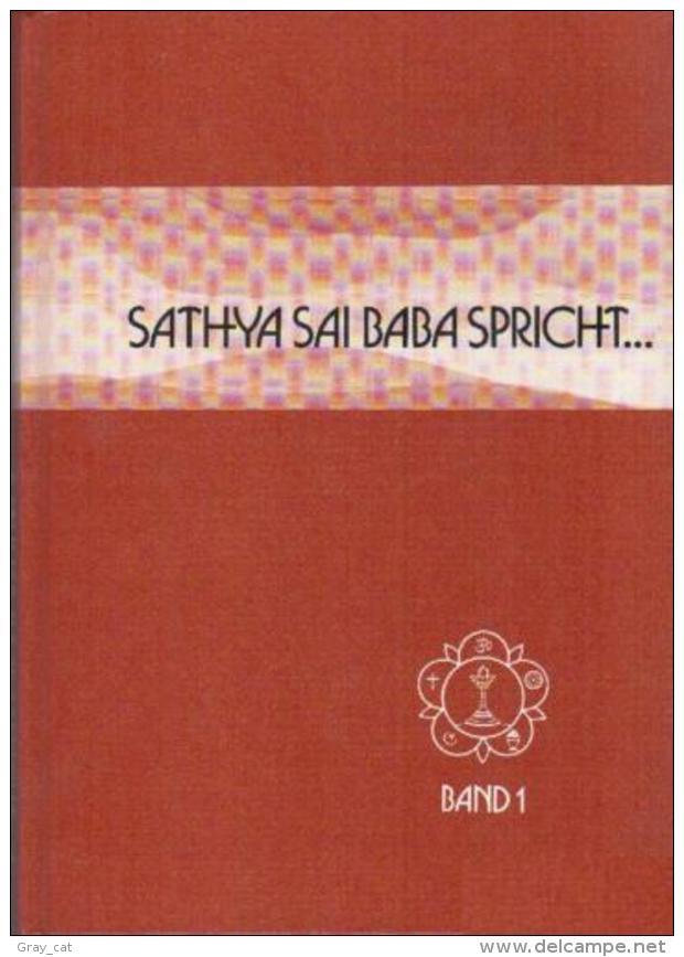 Sathya Sai Baba Spricht (Band 1) By Prof. N. Kasturi (ISBN 9783924739164) - Biographies & Mémoirs