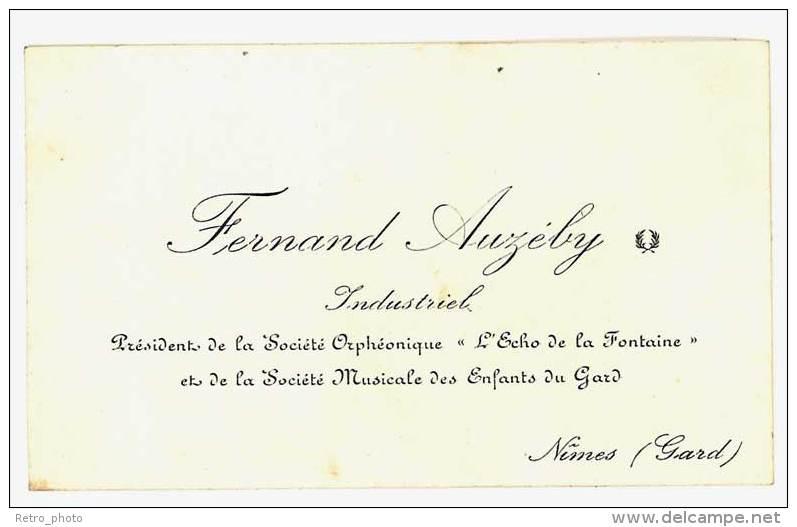 Carte De Visite Fernand Auzéby, Industriel, Nimes ( Gard ) - Cartes De Visite