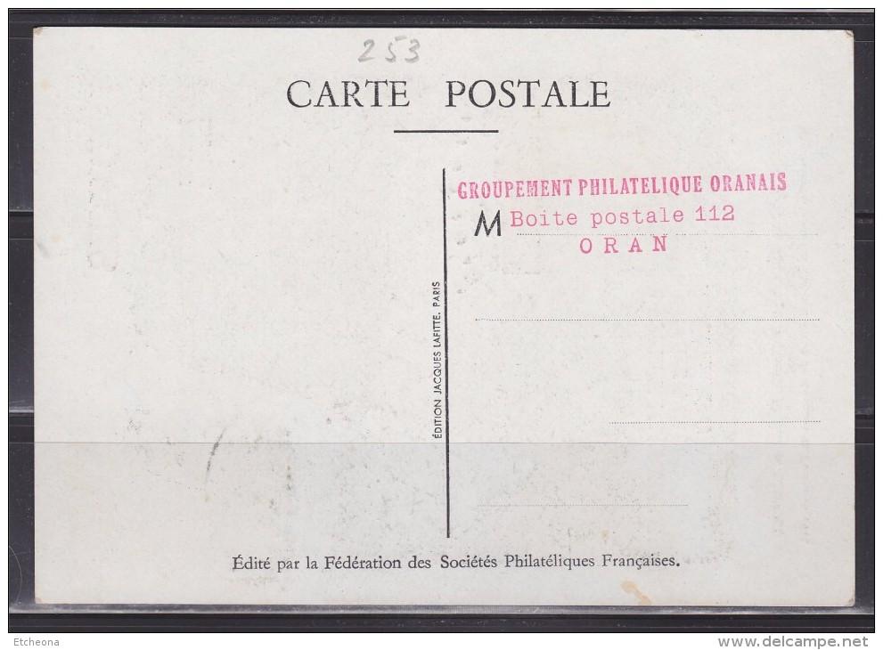 Journée Du Timbre 1947 1er Jour Oran Algérie 15.3.47 Carte Postale N°253 -779 Louvois Michel Le Tellier Intendant Postes - Célébrités
