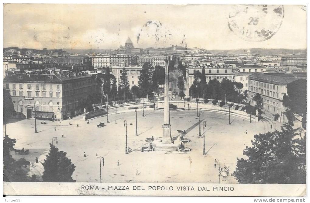 ROMA - ROME - ITALIE -  Piazza Del Popolo Vista Dal Pincio - ENCH2011 - - Roma (Rome)
