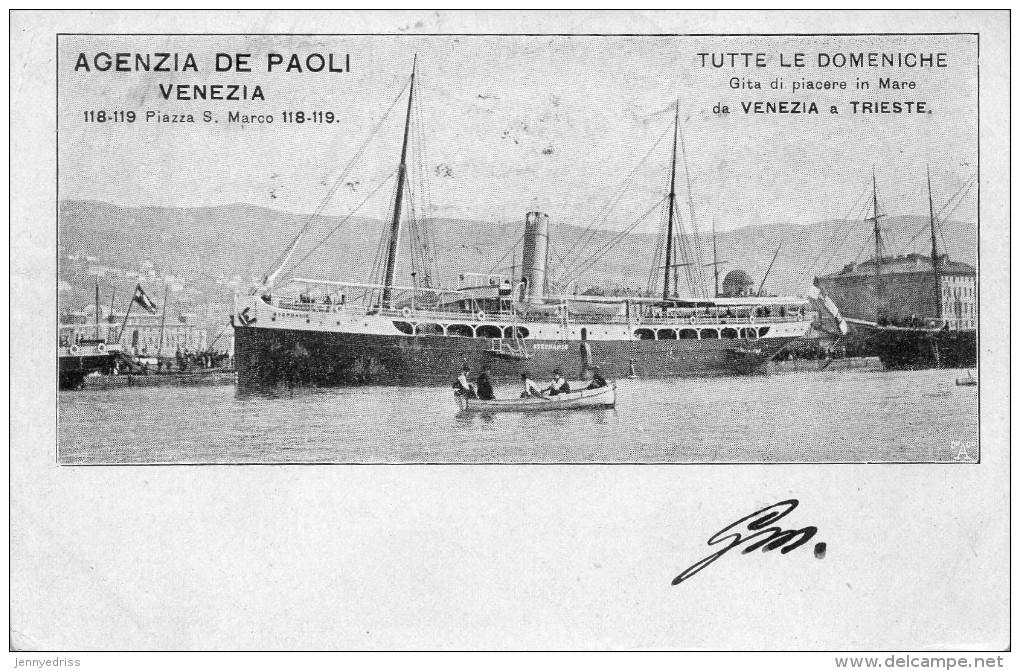 VENEZIA  -  TRIESTE  ,   Navi  , Navigazione  , Agenzia  De  Paoli - Venezia