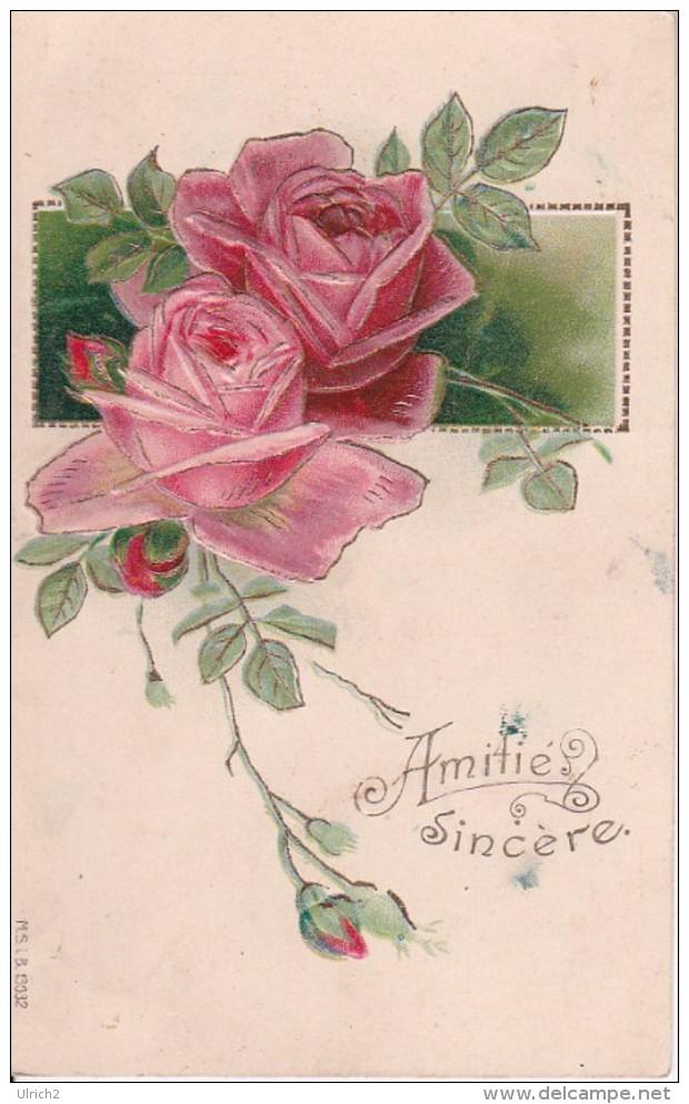 AK Rosen - Amitié Sincère - Reliefdruck Mit Goldfarbe - 1910 (22826) - Blumen