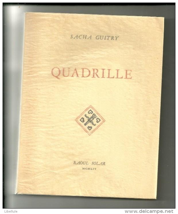 Sacha Guitry : Quadrille - Theater