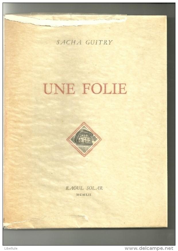 Sacha Guitry : Une Folie - Theater