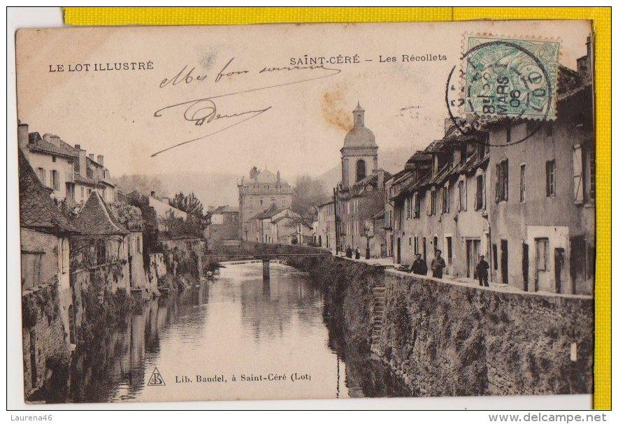 46 - Lot - A27 - SAINT CERE - Les Récollets - Baudel - Saint-Céré